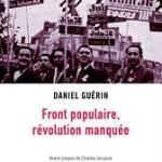 A lire : un extrait de «Front populaire, révolution manquée» de Daniel Guérin