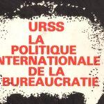 Critique communiste : numéro 32 – Juin 1980 – URSS : la politique internationale de la bureaucratie
