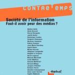 Numéro 18, Février 2007 – Société de l'information. Faut-il avoir peur des médias ?