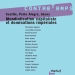 Numéro 2, Septembre 2001 – Seattle, Porto Alegre, Gênes. Mondialisation capitaliste et dominations impériales