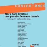 Numéro 20, Septembre 2007 – Marx hors limites : une pensée devenue monde
