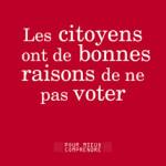 A lire : un extrait de «Les citoyens ont de bonnes raisons de ne pas voter» de Thomas Amadieu et Nicolas Framont