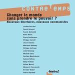 Numéro 6, Février 2003 – Changer le monde sans prendre le pouvoir ? Nouveaux libertaires, nouveaux communistes