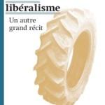 A lire : un extrait de «Néolibéralisme. Un autre grande récit», de Jacques Bidet