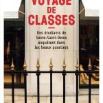 À lire : un extrait de «Voyage de classes» de Nicolas Jounin