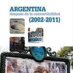 L'Argentine, une décennie hors de la «zone dollar»