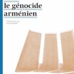 A lire : un extrait de «1915 : le génocide arménien» de Hasan Cemal