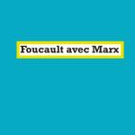 À lire : un extrait de «Foucault avec Marx» de Jacques Bidet