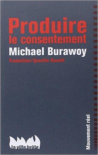 burawoy_produire-le-consentement