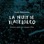 À lire : un extrait de «La nuit de Tlatelolco» d'Elena Poniatowska