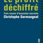 A lire : un extrait de «Le profit déchiffré», de Christophe Darmangeat