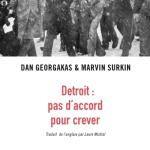 «Detroit : pas d'accord pour crever» : une série de débats avec Marvin Surkin
