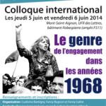 Colloque international « Le genre de l'engagement dans les années 1968 », 5-6 juin 2014, Université de Rouen.