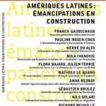 À lire un extrait de «Amériques latines. Emancipations en construction» (coordonné par Franck Gaudichaud)