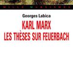 A lire : Avant-propos de «Karl Marx. Les thèses sur Feuerbach»