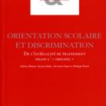 À lire un extrait de «Orientation scolaire et discrimination», de F. Dhume, S. Dukic, S. Chauvel et P. Perrot