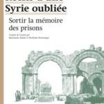 A lire : un extrait de «Récits d'une Syrie oubliée» de Yassin Al Haj Saleh
