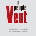 A lire : un extrait de «Le peuple veut» (de Gilbert Achcar)