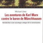 Bonnes feuilles de «Les aventures de Karl Marx contre le baron de Münchhausen» (Michael Löwy)