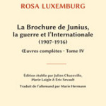 A lire : un extrait de «La Brochure de Junius, la guerre et l'Internationale (1907-1916)», tome IV des œuvres complètes de Rosa Luxemburg