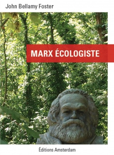 editions-amsterdam-john-bellamy-foster-marx-ecologiste-394x535