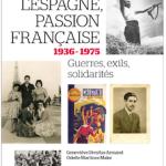 A lire : un extrait de «L'Espagne, passion française. 1931-1975. Guerre, exils, solidarités» de Geneviève Dreyfus-Armand et Odette Martinez-Maler