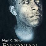 Fanon en Afrique du Sud : une autre « géographie de la raison » (recension et «bonnes feuilles»)