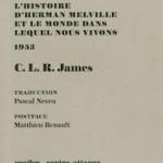 À lire : un extrait de «Marins, renégats et autres parias» de C. L. R. James