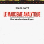 A lire : un extrait de « Le marxisme analytique : une introduction critique »