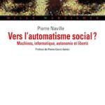 A lire : un extrait de «Vers l'automatisme social» de Pierre Naville