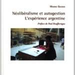 Recension de «Néolibéralisme et autogestion» (de Maxime Quijoux)