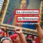 A lire : un extrait de «La révolution au Venezuela» de  George Ciccariello-Maher