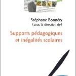 A lire : Un extrait de «Supports pédagogiques et inégalités scolaires» de Stéphane Bonnéry