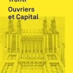 Journée d'études : « Actualités d' «Ouvriers et capital». Mario  Tronti », 11 juin 2016, Paris Ouest