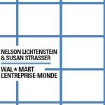 À lire un extrait de «Wal-Mart, l'entreprise-monde», de Nelston Lichtenstein et Susan Strasser